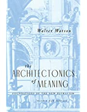 The Architectonics of Meaning: Foundations of the New Pluralism