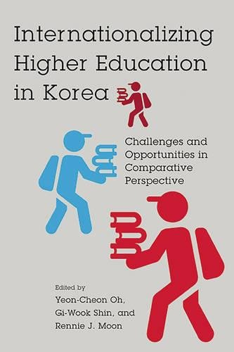 Internationalizing Higher Education in Korea: Challenges and Opportunities in Comparative Perspective