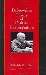 Dabrowski's Theory of Positive Disintegration by Sal Mendaglio (Jan 1 2008)