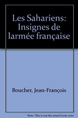 Insignes de l'Armee Francaise: Les Sahariens  (French Edition)