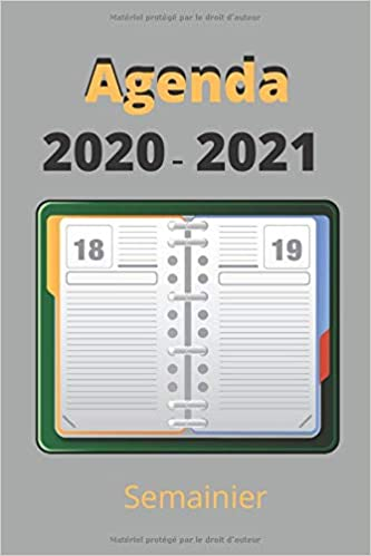 Agenda 2020/2021 semainier: Agenda semainier 2020/2021   140 pages