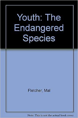 Online-Hörbücher kostenlos herunterladen Youth: The Endangered Species by Mal Fletcher PDF PDB