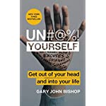 Un-Yourself-Get-Out-of-Your-Head-and-into-Your-Life