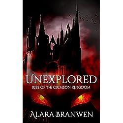 Unexplored - Rise of the Crimson Kingdom: A LitRPG Adventure (Book 0 Unexplored Cycle)