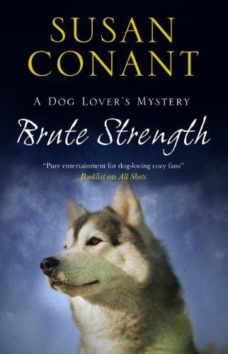 Brute Strength (Dog Lover's Mystery)