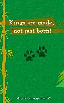 Kings are made, not just born by [Venkateswaran, Ananthanarayanan]