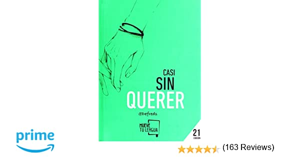 CASI SIN QUERER (Prosa Poética): Amazon.es: Gómez Iglesias ...