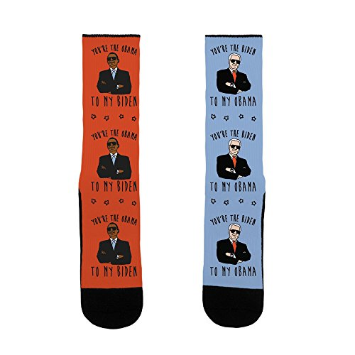 LookHUMAN YOU'RE THE BIDEN TO MY OBAMA AND THE OBAMA TO MY BIDEN US Size 7-13 Socks