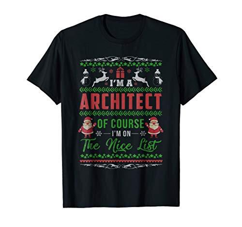 Funny A ARCHITECT on the Nice List Gift Christmas T Shirt