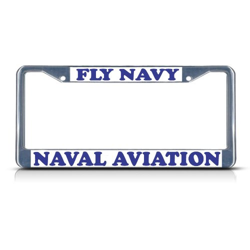FLY NAVY NAVAL AVIATION Chrome Heavy Duty Metal License Plate Frame