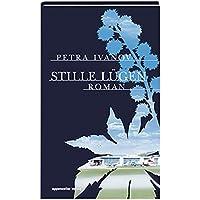 Stille Lügen: Roman
