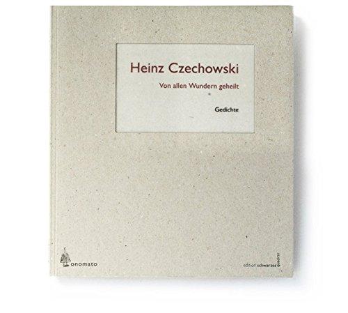 Von allen Wundern geheilt: Gedichtband mit Autorenlesung, Audio-CD (edition schwarzes quadrat)
