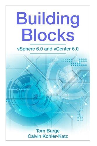 Building Blocks: vSphere 6.0 and vCenter 6.0