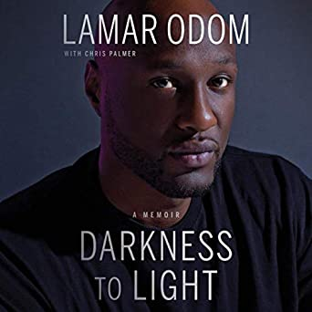 Darkness to Light: A Memoir - <strong>Lamar Odom</strong>