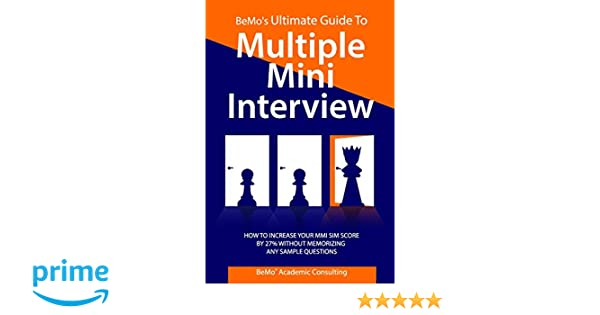 BeMo's Ultimate Guide to Multiple Mini Interview: How to