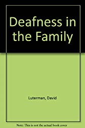 Deafness in the Family