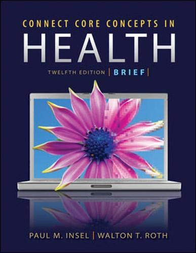Connect Core Concepts in Health, 12e Brief Loose Leaf Version (Insel Outlets)