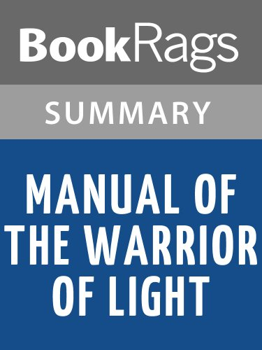Summary & Study Guide Manual of the Warrior of Light by Paulo Coelho (Paulo Coelho Manual Of The Warrior Of Light)