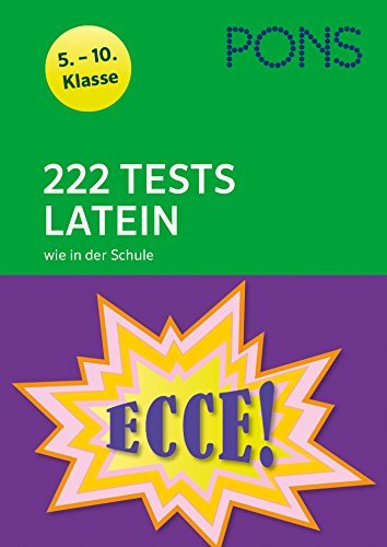 PONS 222 Tests Latein wie in der Schule: 5.-10
