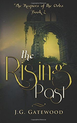 The Rising Past (The Keepers of the Orbs) (Volume 1) ebook