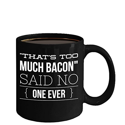 Bacon Egg And Cheese Costume (That's Too Much Bacon said no one ever 2 Black Mug The Perfect Bacon And Egg Lovers Gift)