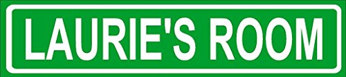 "Laurie Room Green Aluminum Street Sign 4""x18"" Great Décor for Any Room Girls Name"