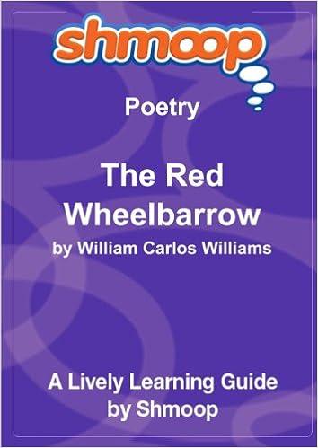 the red wheelbarrow william carlos williams analysis