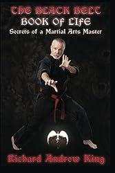 The Black Belt Book of Life: Secrets of a Martial Arts Master
