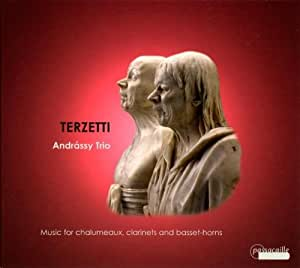 Terzetti: Music for Chalumeaux Clarinets & Basset