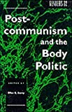 Postcommunism and the Body Politic, Berry, Ellen E., 0814712487