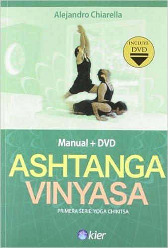 Ashtanga Vinyasa (Spanish Edition): Alejandro Chiarella ...