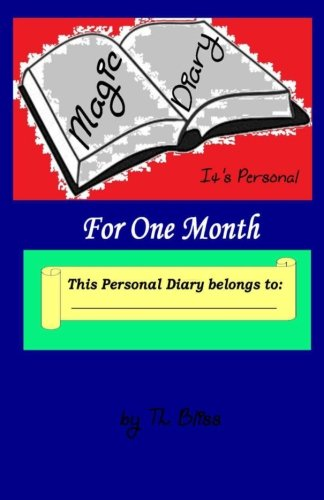 The Magic Diary - Its Personal for One Month pdf