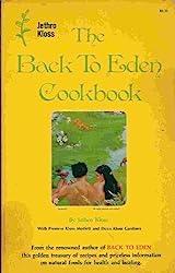 The Back to Eden Cookbook