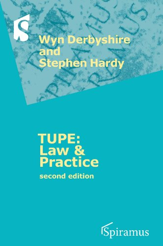 TUPE: Law and Practice: Second Edition (Transfer Of Undertakings Protection Of Employment Regulations)