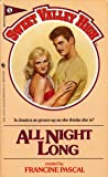 All Night Long  (Sweet Valley High, No 5)