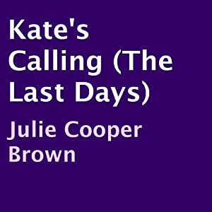 Kate's Calling Audiobook