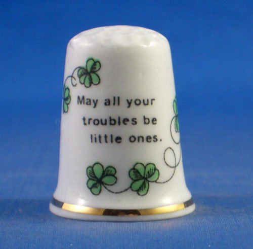 Porcelain China Collectable Thimble - Irish Sayings - May all Your Troubles be Little Ones - Free Gift Box