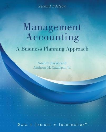 Management Accounting: A Business Planning Approach