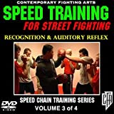Speed Training for Street Fighting (Volume 3): Recognition & Auditory Reflexes