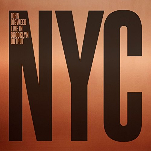 Various Artists - John Digweed: Live in Brooklyn Output NYC (2017) [WEB FLAC] Download
