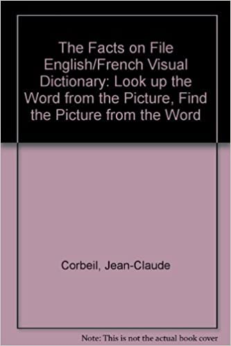 The Facts on File English/French Visual Dictionary: Look Up