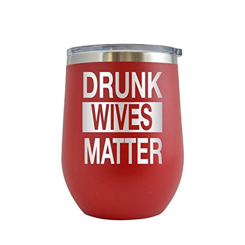 Drunk Wives Matter Engraved 12 oz Stemless Wine Tumbler Cup Glass Etched - Funny Gifts for him, her, mom, dad, husband, wife (Red - 12 oz)