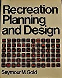 Recreation Planning and Design, Gold, S. M., 0070236445