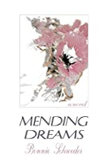 Mending Dreams Paperback