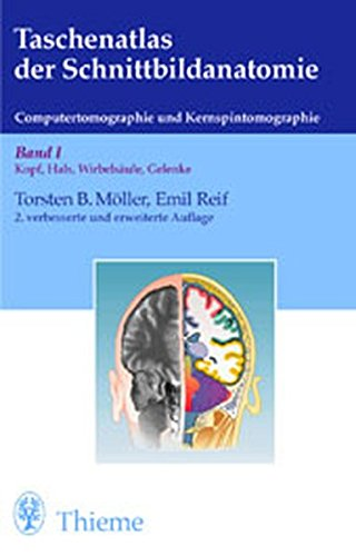 Taschenatlas der Schnittbildanatomie. Computertomographie und Kernspintomographie: Taschenatlas der Schnittbildanatomie, Bd.1, Kopf, Hals, Wirbelsäule, Gelenke