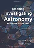 Teaching Investigating Astronomy with Peer Instruction: Implementing Think-Pair-Share for Intellectual Engagement