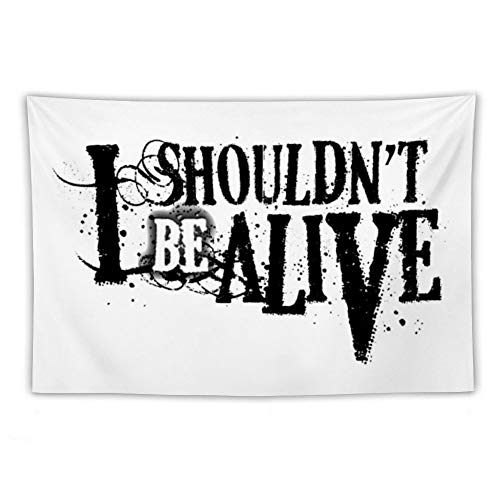 Tapestry Wall Hanging, I Shouldn't Be Alive Wall Tapestry with Art Nature Home Decorations for Living Room Bedroom Dorm Decor