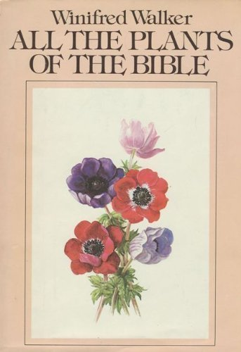 All the Plants of the Bible : Text and -