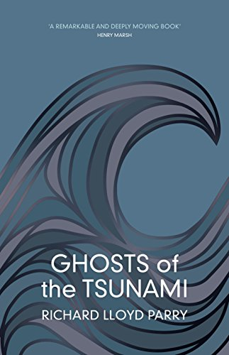 Download for free Ghosts of the Tsunami: Death and Life in Japan's Disaster Zone