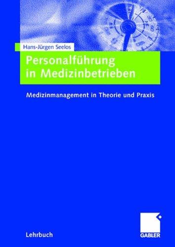 personalfhrung-in-medizinbetrieben-medizinmanagement-in-theorie-und-praxis